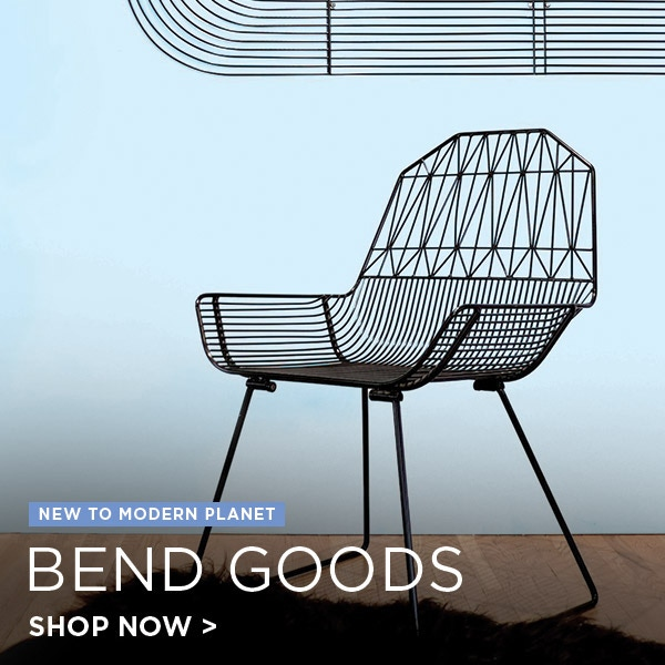 Bend Goods, new to Modern Planet.