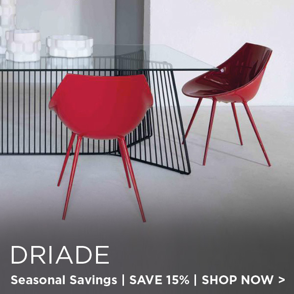 Driade Seasonal Sale, Save 15%